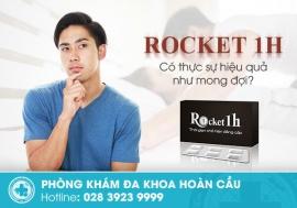 Rocket 1h có tốt không? có gây tác dụng phụ không?